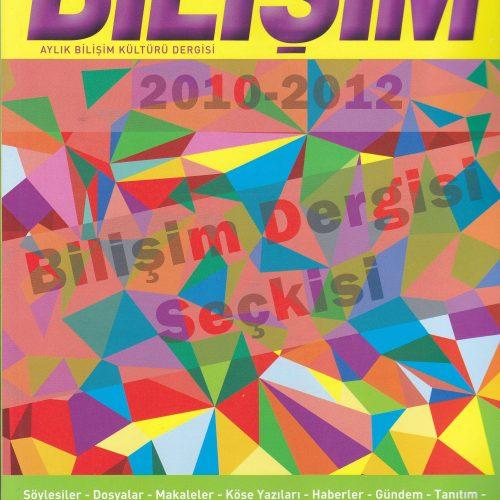 2010-2012 BİLİŞİM DERGİSİ SEÇKİSİ