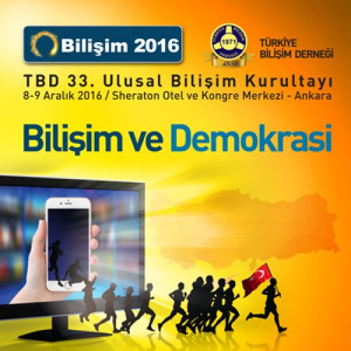 Bilişim 2016 TBD 33. Ulusal Bilişim Kurultayı Sonuç Bildirgesi