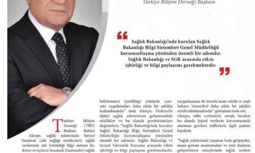 Rahmi AKTEPE Türkiye Bilişim Derneği Başkanı – ICT Media
