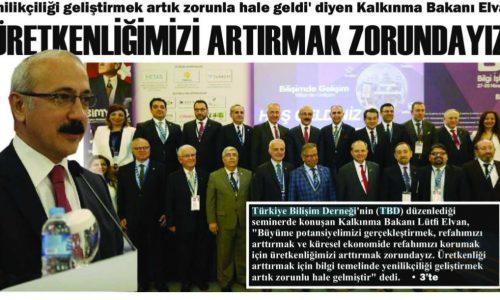 Üretkenliğimizi Artırmak Zorundayız : Gazete Anadolu