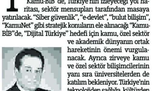 Bilişim, Türkiye için Artık Bir Beka Sorunu – ANADOLU HABER GAZETESİ