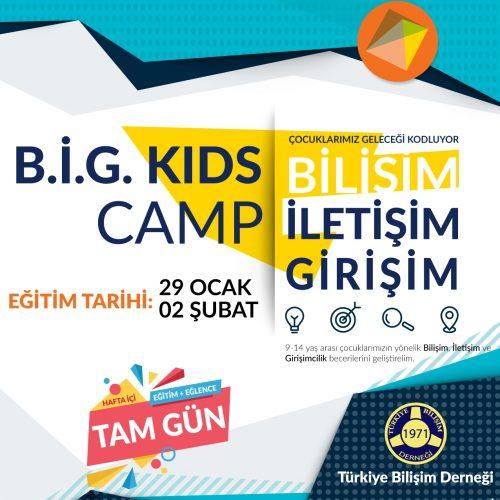 B.İ.G. Kids Camp Eğitimi Başlıyor!