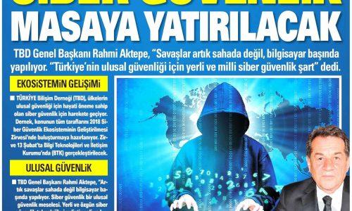 Siber Güvenlik Masaya Yatırılacak – AKŞAM ANKARA