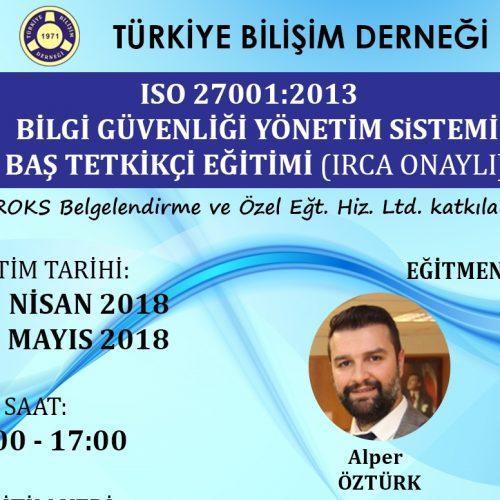 ISO/IEC 27001:2013 Bilgi Güvenliği Yönetim Sistemi Baştetkikçi Eğitimi (IRCA ONAYLI)