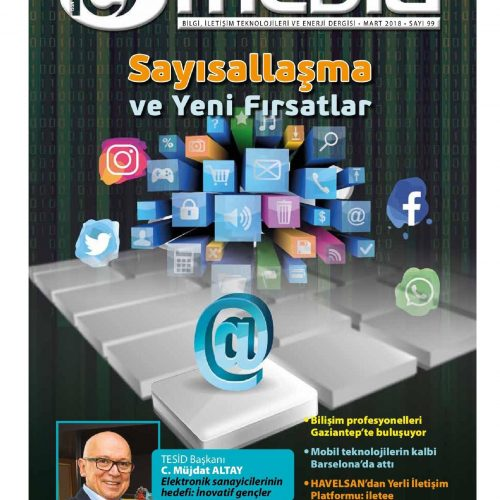 Sayısallaşma ve Yeni Fırsatlar – ICT MEDIA