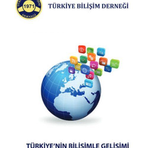 Türkiye'nin Bilişimle Gelişimi – Akıllı Yaşam Çağı