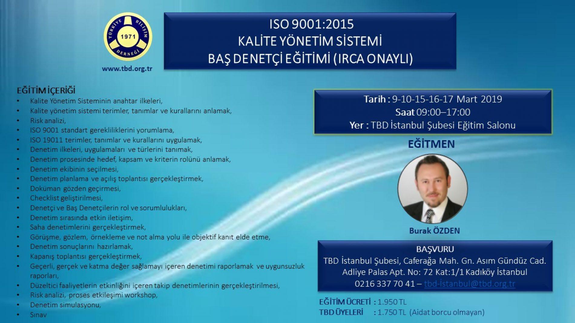 ISO 9001:2015 KALİTE YÖNETİM SİSTEMİ BAŞ DENETÇİ EĞİTİMİ (IRCA ONAYLI)