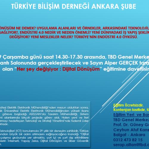 """TBD Ankara Şubesi """"Her şey değişiyor : Dijital Dönüşüm"""" Semineri"""