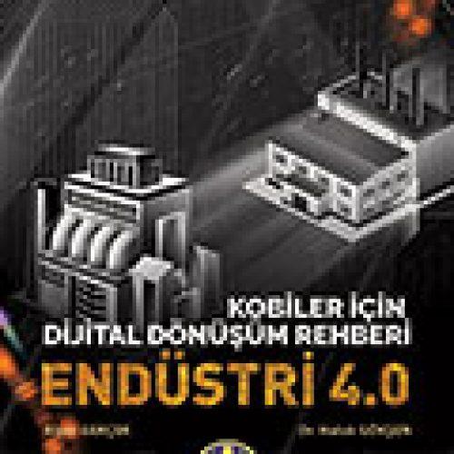 Dijital Dönüşüm Rehberi ENDÜSTRİ 4.0