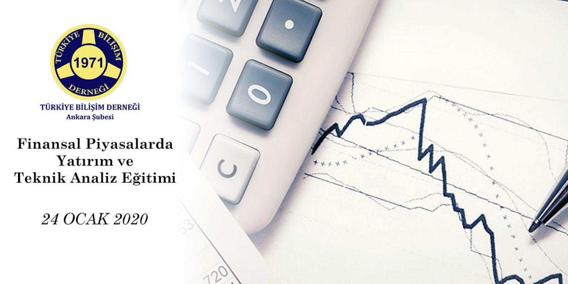 Finansal Piyasalarda Yatırım ve Teknik Analiz Eğitimi