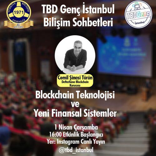 TBD Genç Bilişim Sohbetleri: Blockchain Teknolojisi ve Yeni Finansal Sistemler