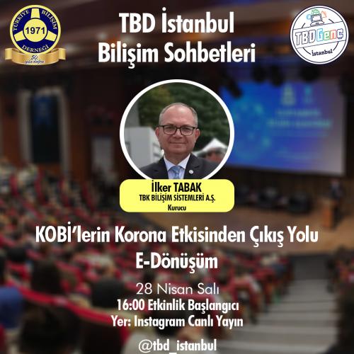 TBD İstanbul Bilişim Sohbetleri: KOBİ'lerin Korona Etkisinden Çıkış Yolu: E-Dönüşüm
