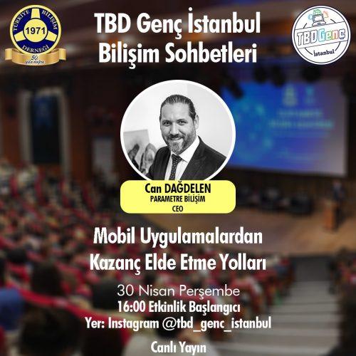 TBD Genç İstanbul Bilişim Sohbetleri: Mobil Uygulamalardan Kazanç Elde Etme Yolları