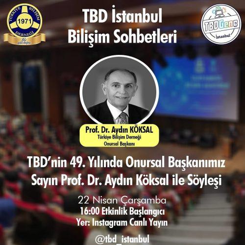 TBD' nin Kuruluşunun 49. Yılında Onursal Başkanımız Sayın Prof. Dr. Aydın Köksal ile Söyleşi