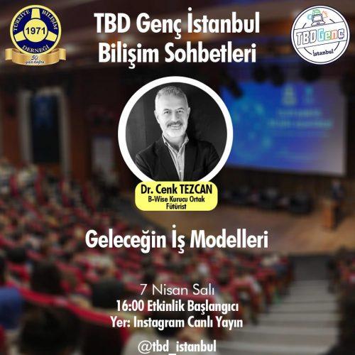 TBD Genç Bilişim Sohbetleri: Geleceğin İş Modelleri