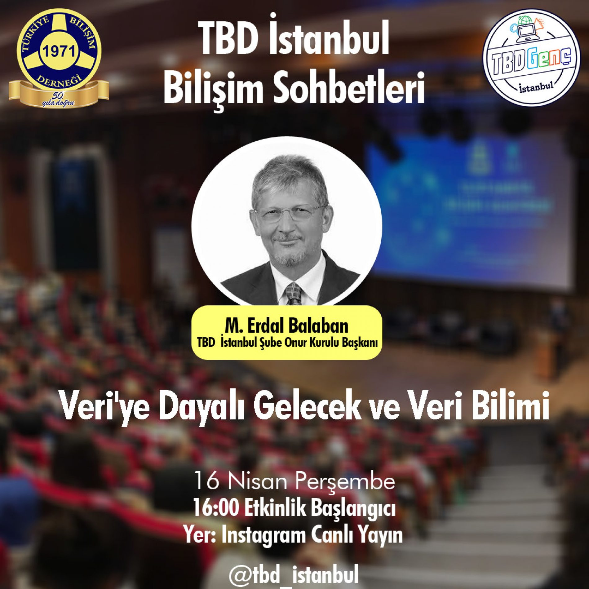 TBD İstanbul Şubesi Bilişim Sohbetleri: Veri' ye Dayalı Gelecek ve Veri Bilimi