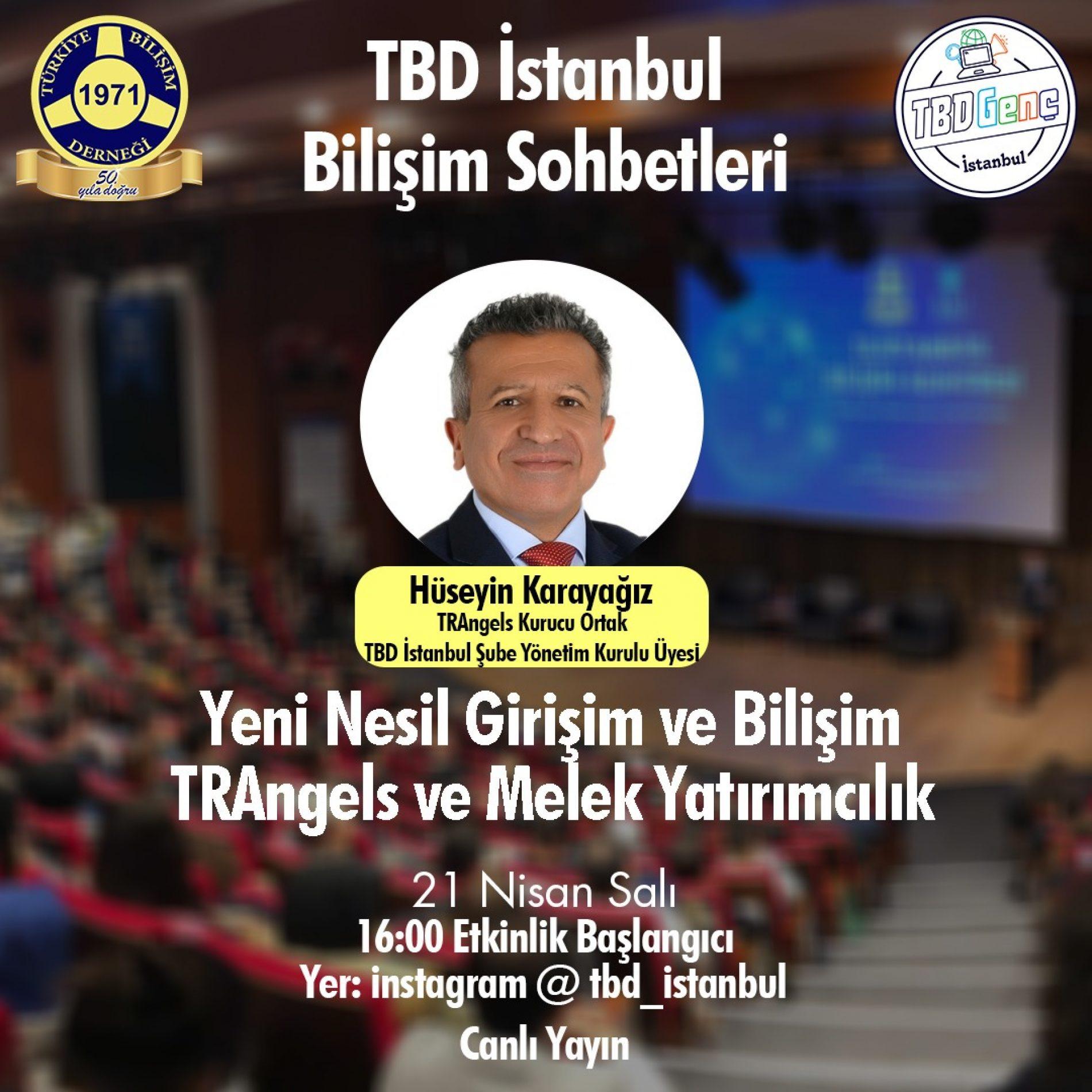 TBD İstanbul Bilişim Sohbetleri: Yeni Nesil Girişim ve Bilişim, TRAngels ve Melek Yatırımcılık
