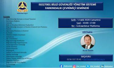 ISO27001 BİLGİ GÜVENLİĞİ YÖNETİM SİSTEMİ FARKINDALIK ÇEVRİMİÇİ SEMİNERİ