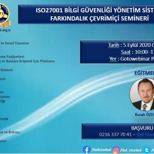 ISO27001 BİLGİ GÜVENLİĞİ YÖNETİM SİSTEMİ FARKINDALIK ÇEVRİMİÇİ SEMİNERİMİZ GERÇEKLEŞTİRİLDİ.
