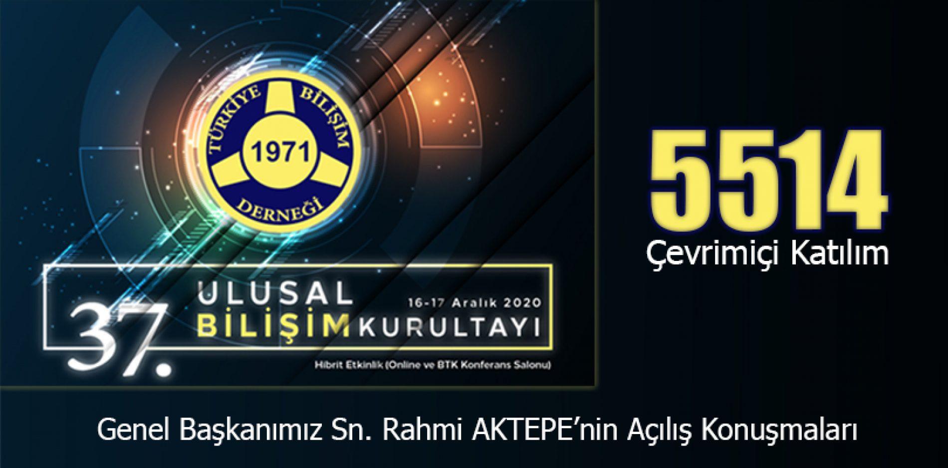 Genel Başkanımız Sn. Rahmi AKTEPE'nin TBD 37. Ulusal Bilişim Kurultayı Açılış Konuşmaları