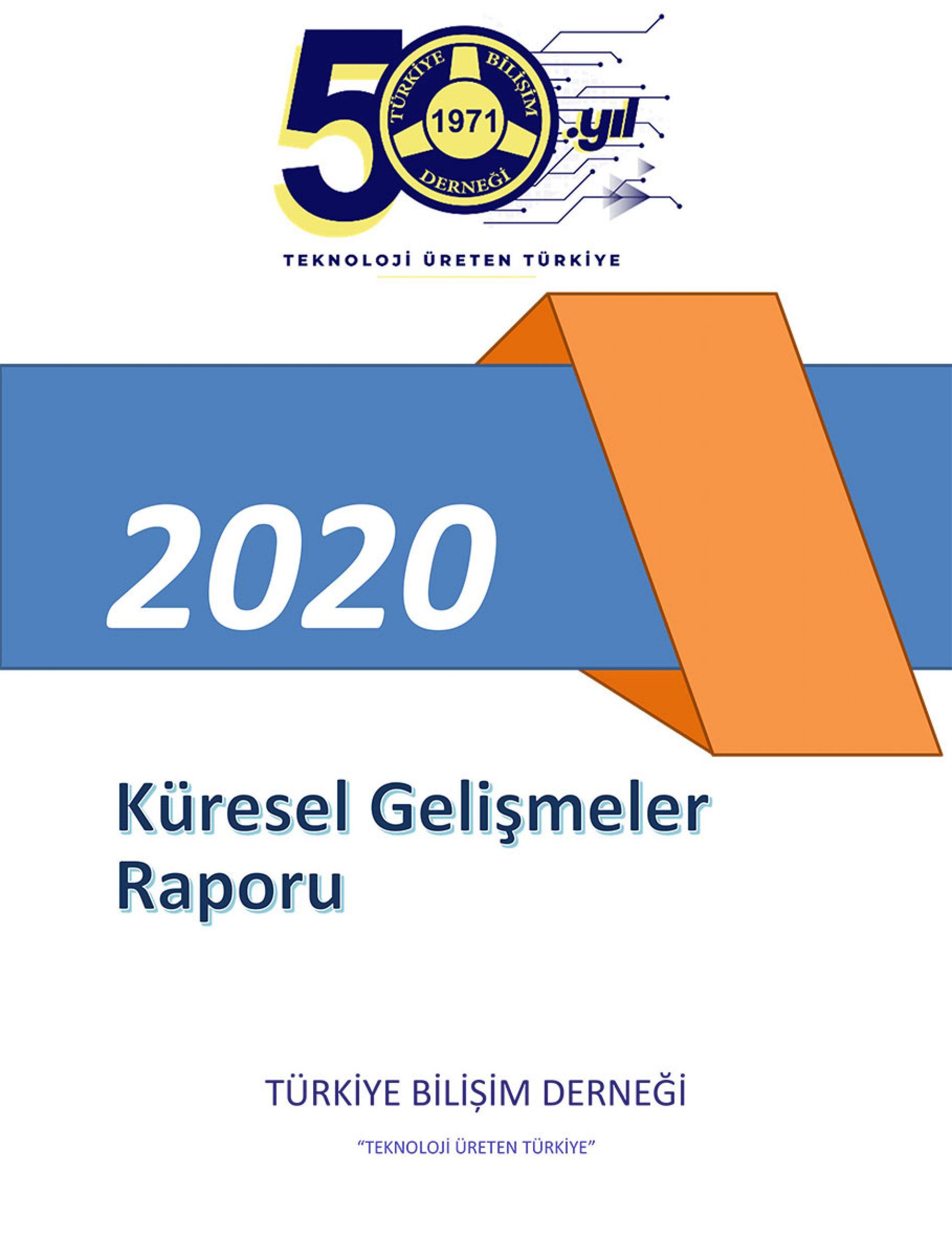 TBD Küresel Gelişmeler 2020 Raporu