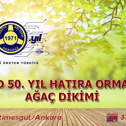 50. Yıl Hatıra Ormanı Ağaç Dikimi