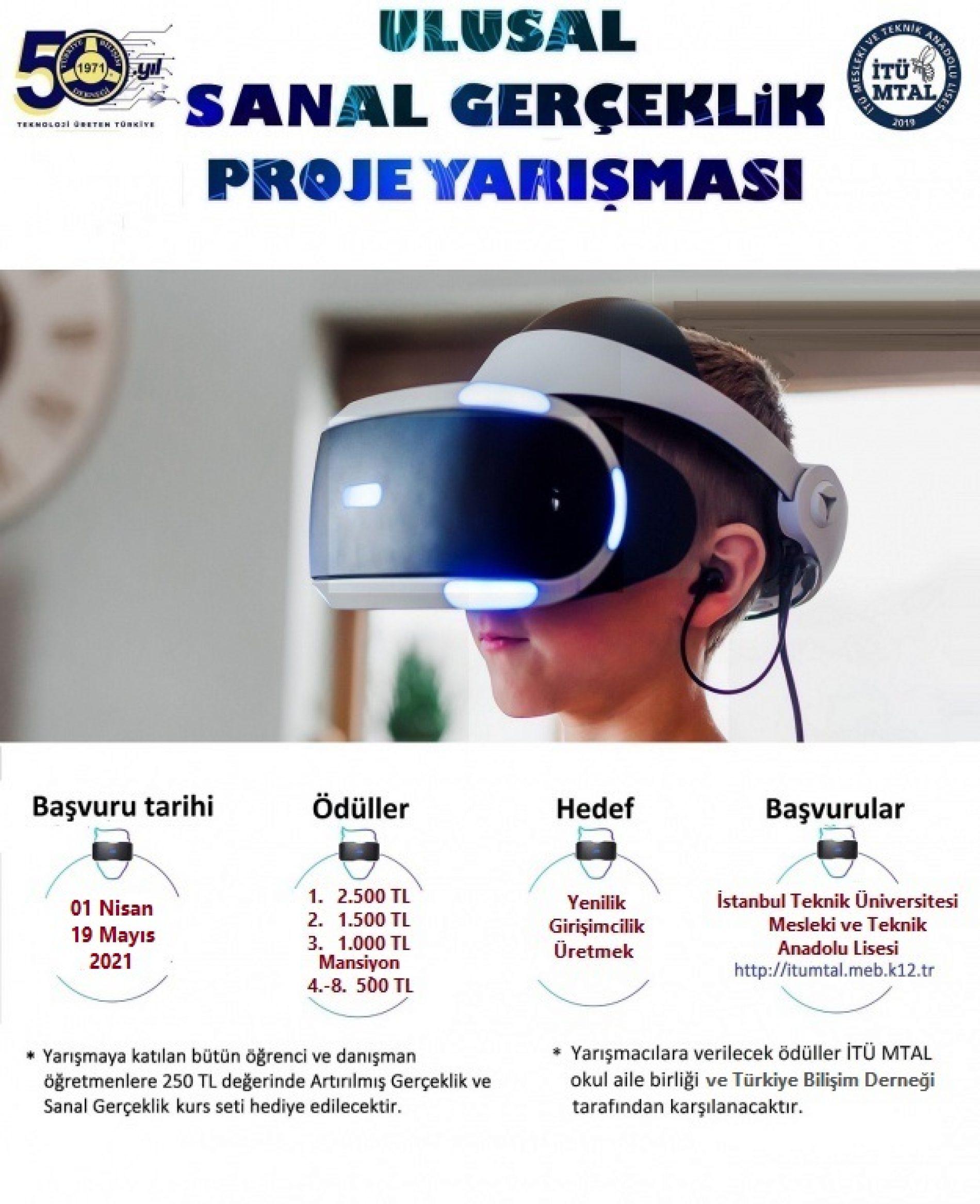 """Lise Öğrencilerine Yönelik """"ULUSAL SANAL GERÇEKLİK"""" Proje Yarışması"""