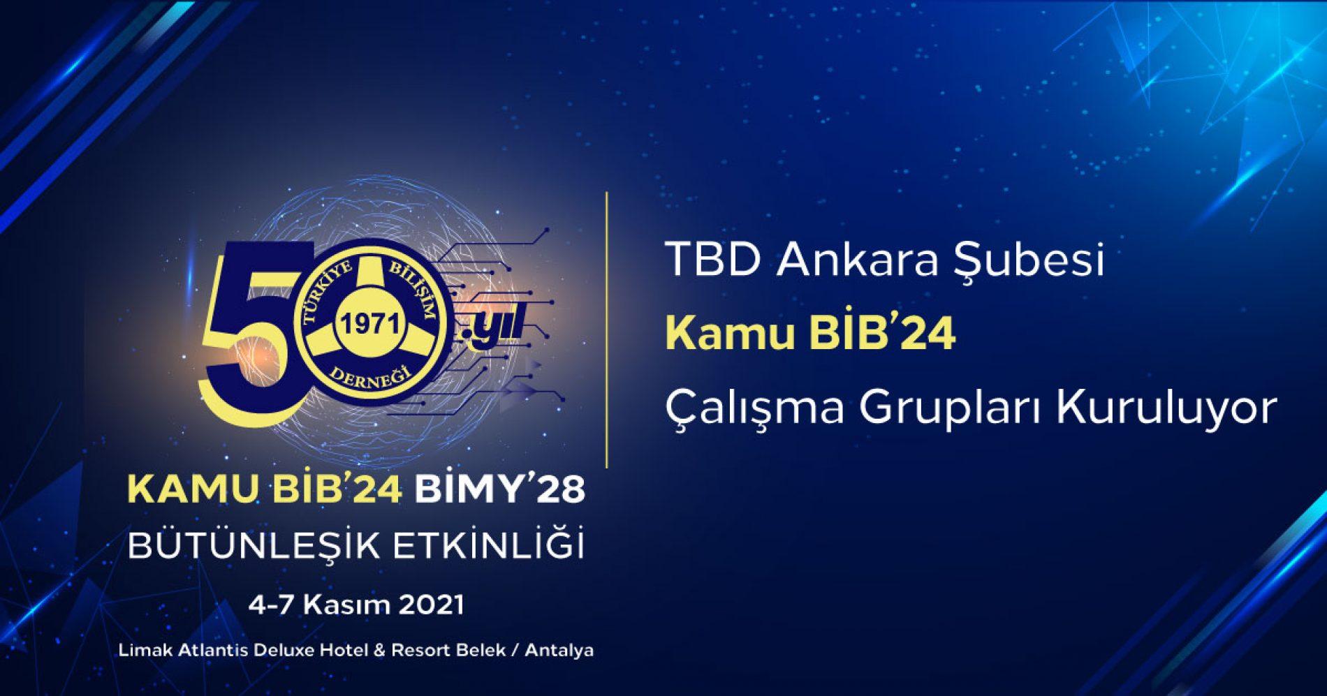 Kamu-BİB'24 Çalışma Grupları Kuruluyor