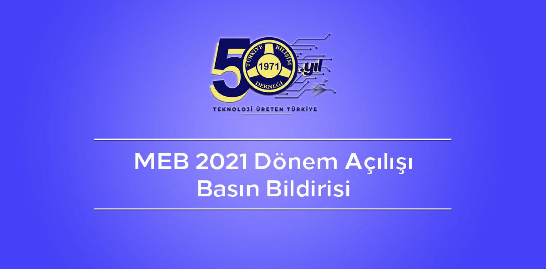 MEB 2021 Dönem Açılışı Basın Bildirisi